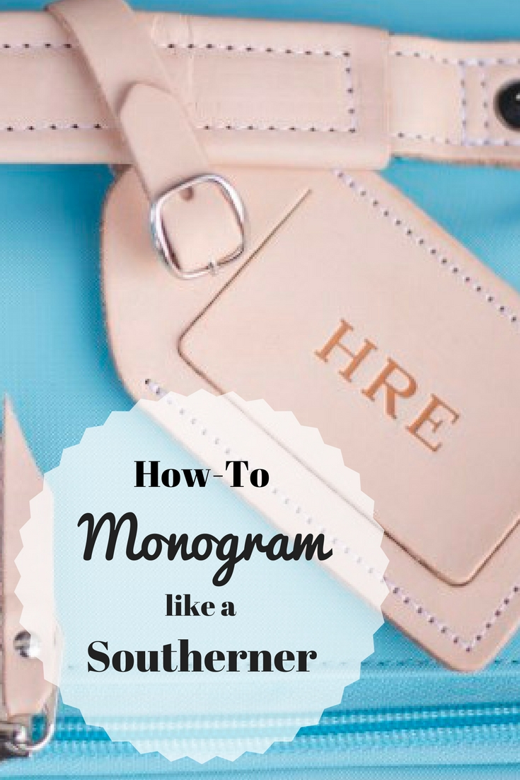 how-to monogram like a southerner